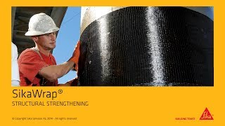 SikaWrap® - STRUCTURAL STRENGTHENING