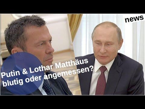 Putin & Lothar Matthäus: Blutig oder angemessen? [Video]