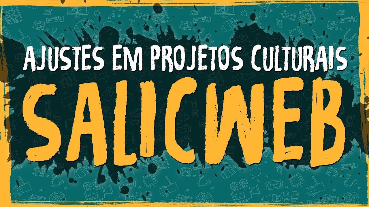 Ajustes em Projetos Culturais – SALICWEB