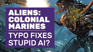 Does A Typo Correction Fix The AI In Aliens: Colonial Marines? | Gameplay Comparison