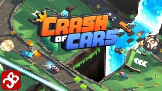 Crash of Cars - Gameplay Part  1 - iOS, Android