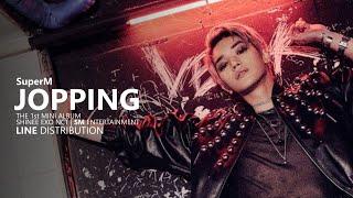 SuperM 슈퍼엠   JOPPING | Line Distribution