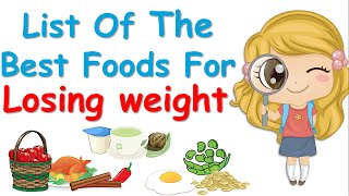 11 Foods That Help You Lose Weight, List Of The Best Foods !!