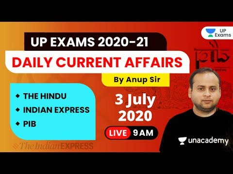 Current Affairs Today | 3 July 2020 | The Hindu Editorial & PIB Analysis by Anup Sir