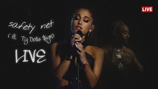 safety net - Ariana Grande ( ft. Ty Dolla $ign ) | LIVE concept