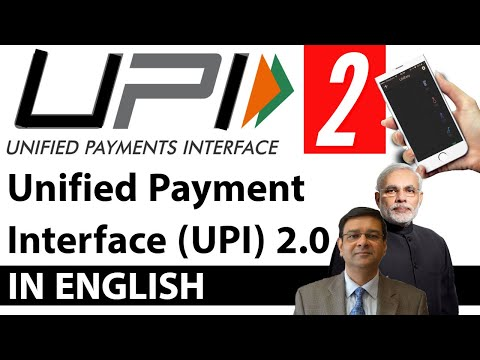 Unified Payments Interface 2.0, Key features & significance of UPI explained, Current Affairs 2018