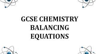 GCSE Balancing Equations