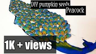 DIY Simple Peacock Design With Pumpkin Seeds.