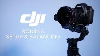 DJI Ronin-S - Setup and Balancing