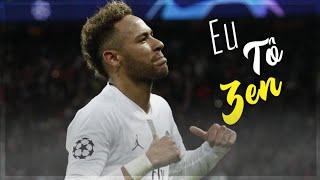 Neymar Jr   Eu Tô Zen (MC Kekel)