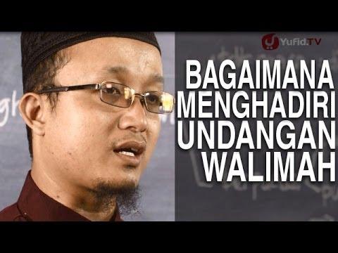 Video Serial Fikih Keluarga (32): Bagaimana Menghadiri Undangan Walimah - Ustadz Aris Munandar