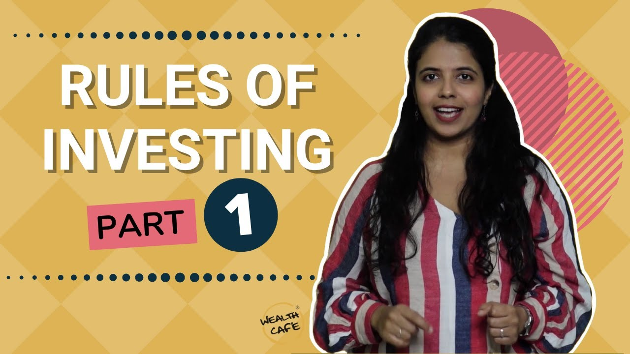Rules of Investing - Part 1