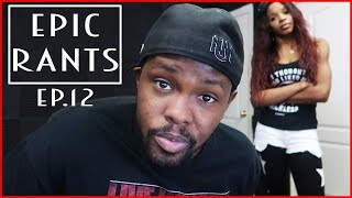 How To Start A Business & Keys To YouTube Success! - Epic Rants Ep.12