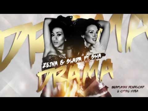 Zejna & Slađa Delibašić ft. Sha - Drama (NOVO 2012)