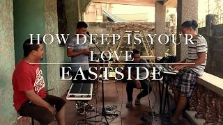 How Deep Is Your Love   Bee Gees (cover) By Eastside Band