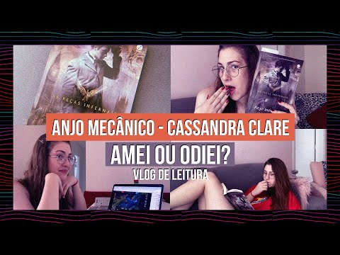 VLOG DE LEITURA #5: ANJO MECÂNICO, LOL E MUITA CONVERSA ?? Diana Martins