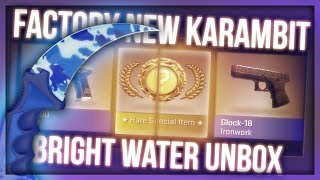 CS:GO KARAMBIT BRIGHT WATER FACTORY NEW UNBOX WITH PAPANOMALY