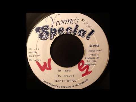DENNIS BROWN – My Love [1982]