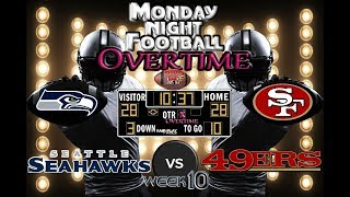 MONDAY NIGHT FOOTBALL WK#10 |  Seahawks @ 49ers | MNF OVERTIME🏈🏈🏈 #LouieTeeLive