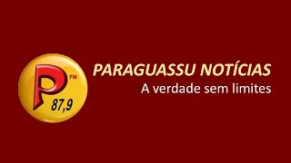 PARAGUASSU NOTÍCIAS 08/07/2021