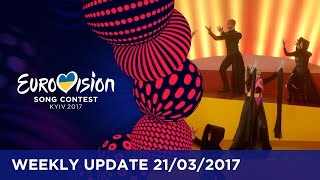 Eurovision Song Contest Weekly Update 21/03/2017