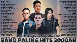 50 Lagu Terbaik Dari Repvblik Kangen Band ST12 D Bagindas La...