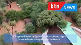Villages and Hotels in Samburu and Isiolo marooned by floods as River Ewaso Ng'iro bursts its banks