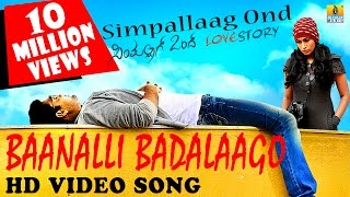 Simpallaag Ond Love Story  Baanalli Badalaago HD Video Song  Rakshit Shetty Shwetha Srivatsav
