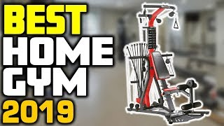 5 Best Home Gyms In 2019