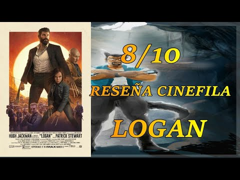 Reseña de la película Logan de la saga X-men #YoMeQuedoEnCasa - YouTube