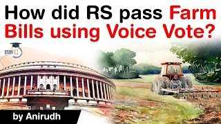 Agriculture Bills 2020 passed by Rajya Sabha using Voice Vote - Difference in Voice Vote & Division?