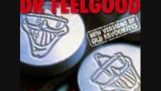Dr. Feelgood - Mad Man Blues
