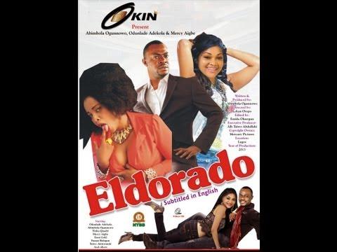 ELDORADO- LATEST YORUBA NOLLYWOOD MOVIE 2013 STARRING ODUNLADE ADEKOLA, Mercy Aigbe