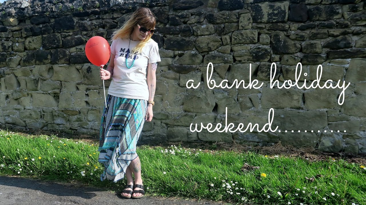 A bank holiday weekend vlog
