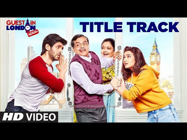 Guest iin London Title Track Video HD   Kartik Aaryan, Kriti Kharbanda