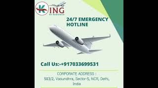 King Air Ambulance Service in Jabalpur with Effective Medical Support