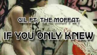 """Video thumbnail of """"Gil Ft. The Moffats - If You Only Knew"""""""