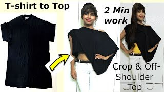 DIY: Convert / Reuse Men's Tshirt into Stylish Top only JUST in 2 MINUTES