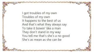 Doc Watson - Don't Tell Me Your Troubles Lyrics