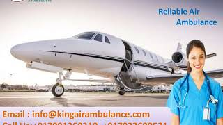 Take Top ICU Air Ambulance in Patna and Ranchi to Shift Patient by King