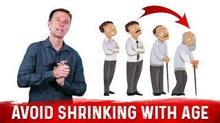 Why People Shrink With Age and How to Prevent Shrinking?: Dr.Berg