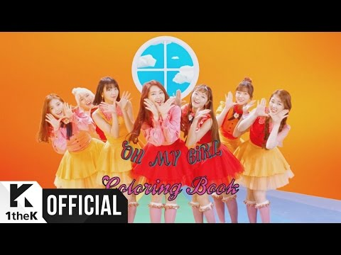 YOUTUBE MV - Oh My Girl - Coloring Book