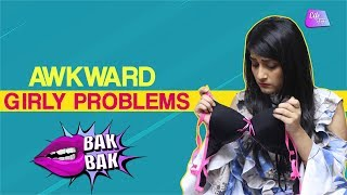 Awkward Girly Problems | Things Every Girl Will Relate To | Lifetak