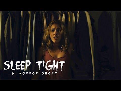 """SLEEP TIGHT"" - SHORT FILM"
