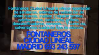 preview picture of video 'Fontaneros Ciudad Lineal BARATOS TLF. 693-243-597 | Fontanero Ciudad Lineal Madrid'