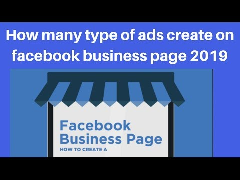 How many type of ads create on facebook business page 2019