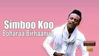 Boharaa Birhaanu new oromoo music official 2020