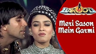 Meri Sason Mein Garmi -Lyrical Video | Barood | Akshay Kumar & Raveena Tandon | Abhijeet | 90's Song