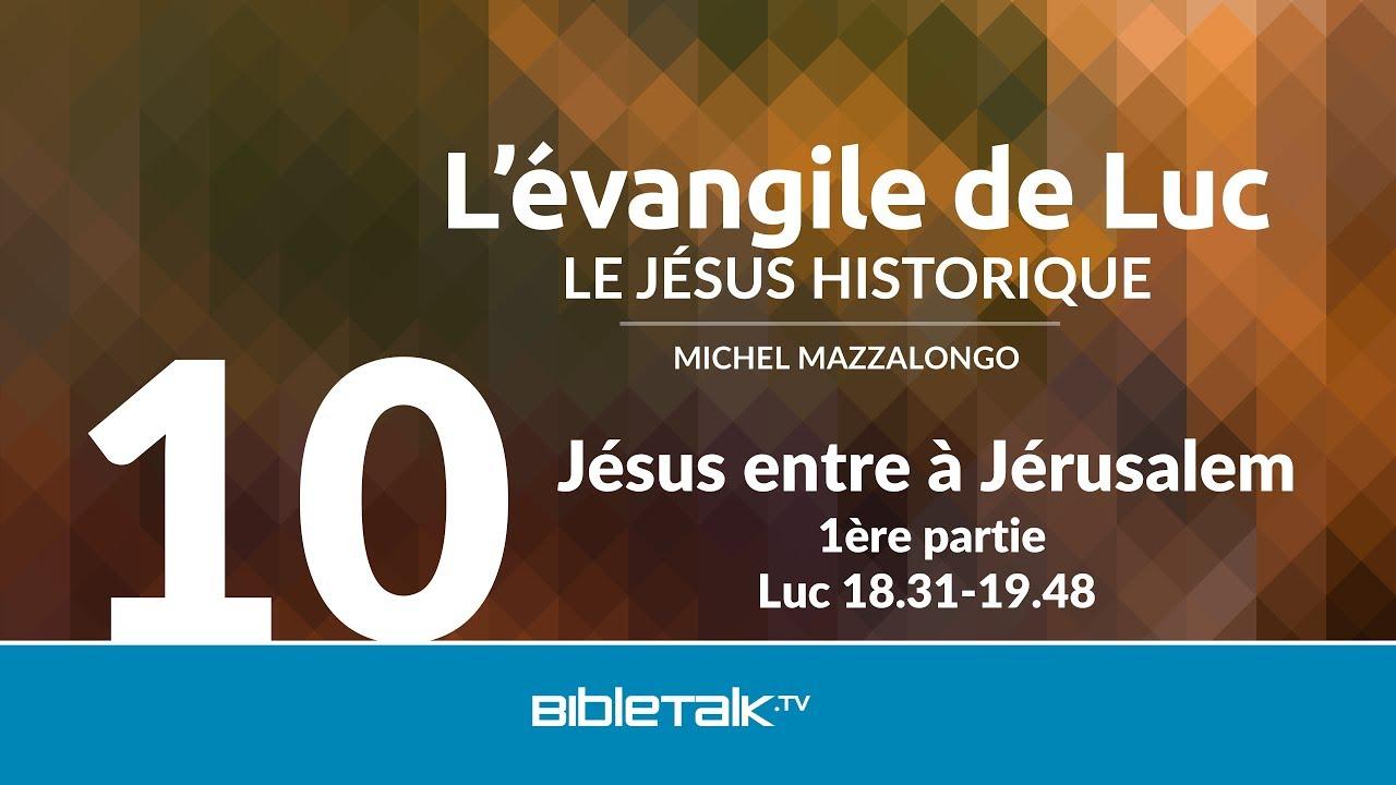 10. Jésus entre à Jérusalem
