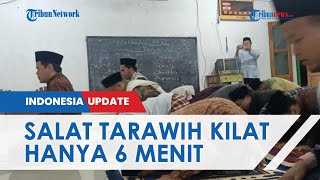 Salat Tarawih Super Kilat di Indramayu, 23 Rakaat Cuma 6 Menit dan Habiskan 33 Detik 2 Rakaat
